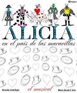Cartel de Alicia en el País de las Maravillas con el dibujo de los personajes sobre el nombre de Alicia.