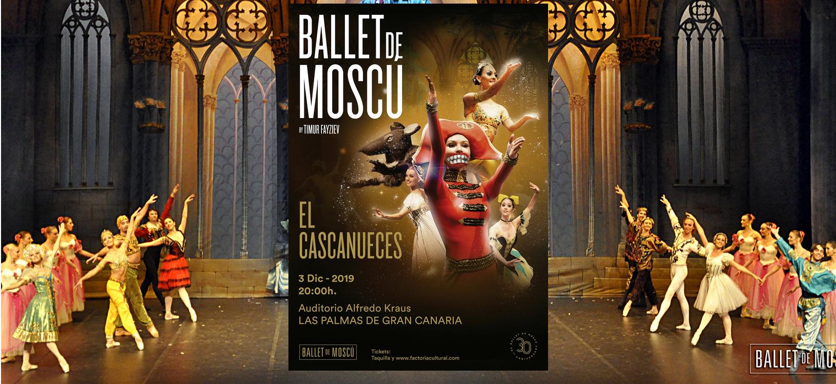 """Foto del Ballet de Moscú con bailarines de fondo y el cartel de """"El Cascanueces"""" en el centro."""