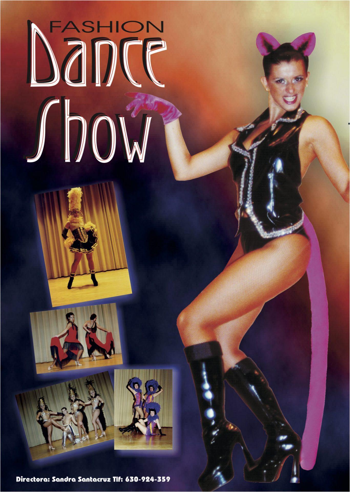 Cartel Fashion Dance Show de la Compañía de Danza Sandra Santa Cruz donde una bailarina posa como una pantera de manera destacada y la acompañan 4 fotos de diferentes números del espectáculo